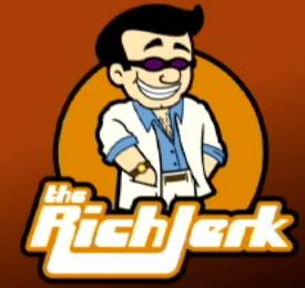 The Rich Jerk Reviews