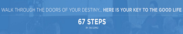 67 Steps by Tai Lopez